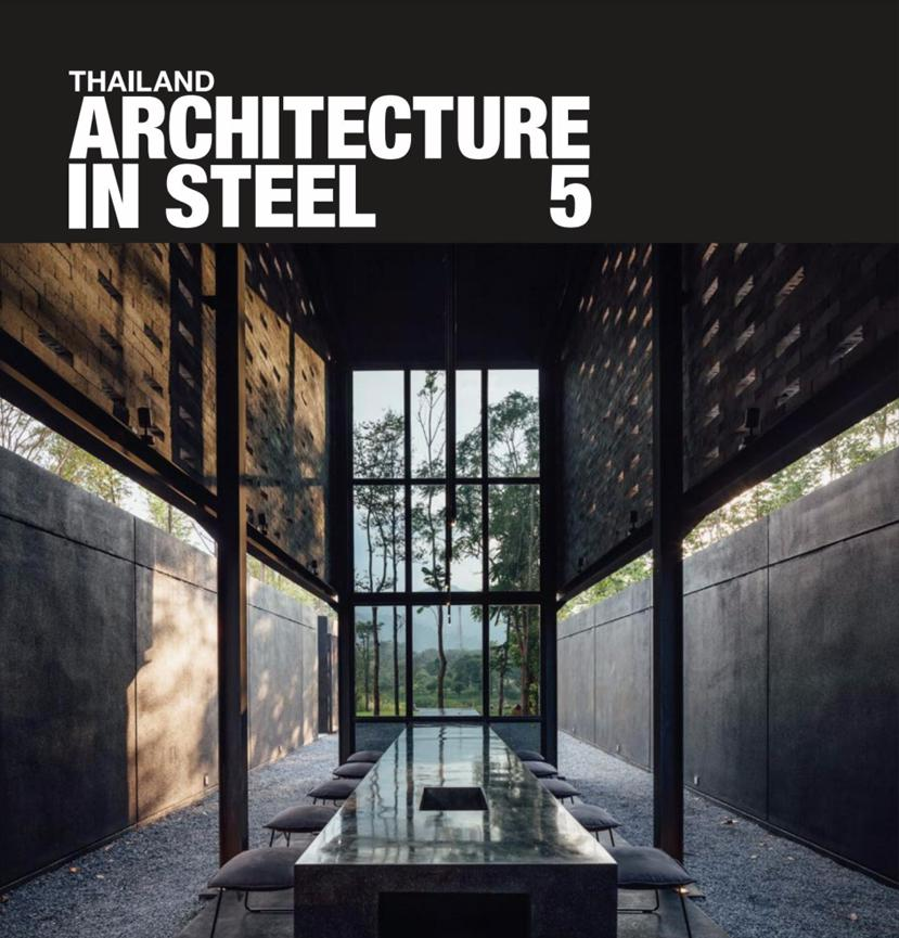 <span>THAILAND ARCHITECTURE IN STEEL 5 - by Li-Zenn Publishing</span> : 2O17