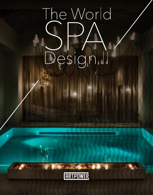 <span>THE WORLD SPA DESIGN II</span> - by ARTPOWER : 2O13